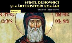 Sfântul Dimitrie cel Nou, ocrotitorul Bucureștilor. Colecţia SFINŢI, DUHOVNICI ŞI MĂRTURISITORI ROMÂNI (Vol. XV)