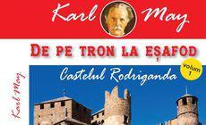 De pe tron la esafod 1 – Castelul Rodigranada, de Karl May