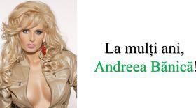 La mulți ani, Andreea Bănică!