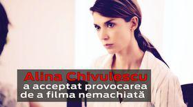 """VIDEO EXCLUSIV/ Alina Chivulescu a acceptat să apară complet nemachiată. """"Aș fi cerșit puțin un dermatograf"""""""