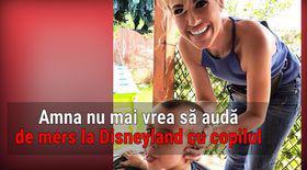 VIDEO EXCLUSIV/ Cea mai sinceră mămică! Amna se plânge de concediu petrecut la Disneyland cu copilul ei
