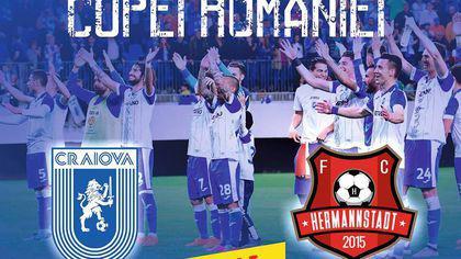 LIVEBLOG Finala Cupei României la fotbal, CSU Craiova - Hermannstadt. Toate detaliile